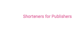 AdShort Media Shorteners for Publishers